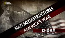 NAZI MEGASTRUCTURES aMERICAS WAR SPECIAL